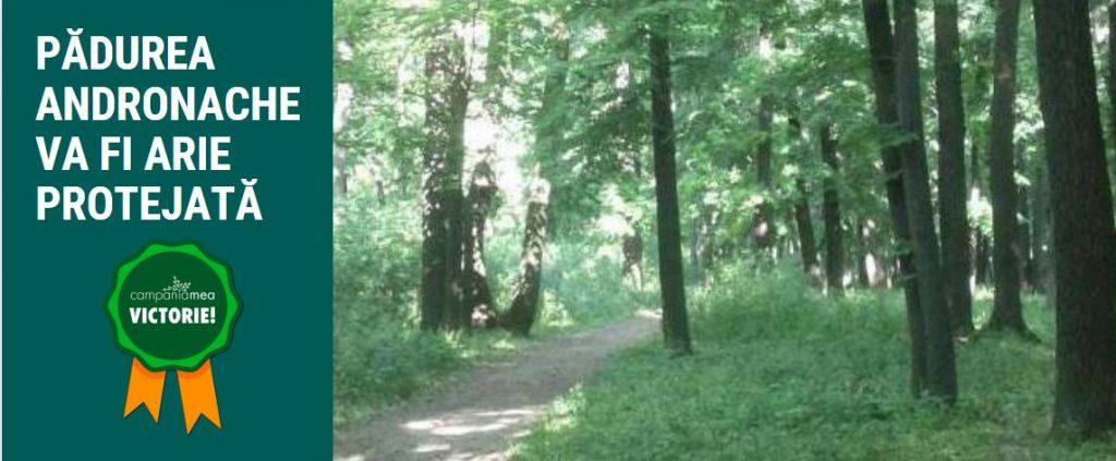 Am salvat Pădurea Andronache