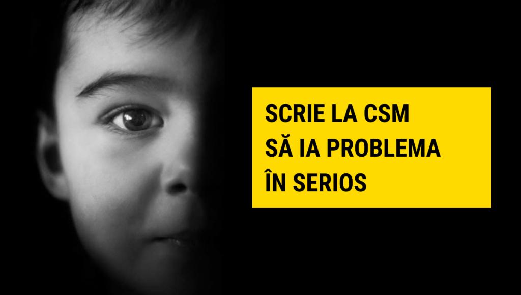 Scrie-le celor de la CSM despre copiii abuzați sexual